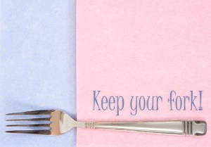 """Fork with caption """"Keep your fork!"""""""