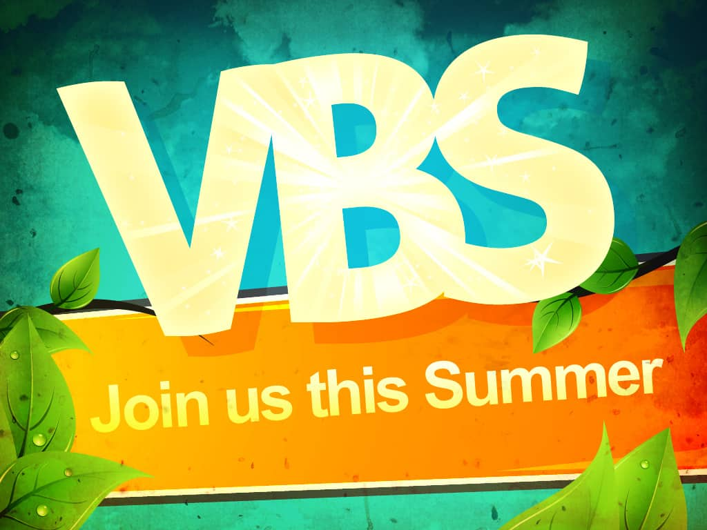 VBS (vacation bible school)