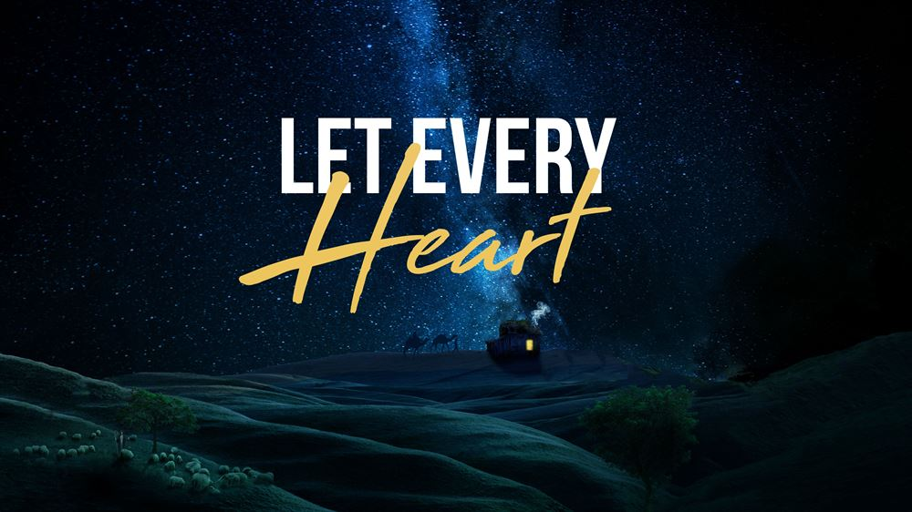 """""""Let Every Heart"""""""