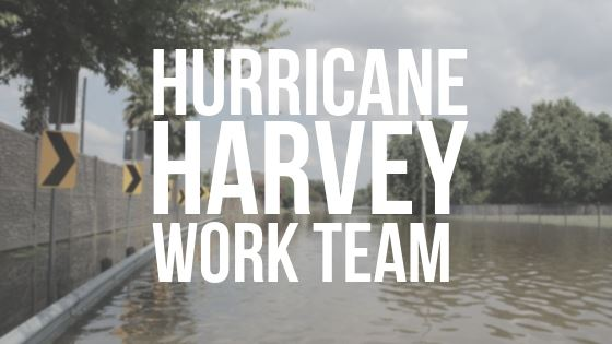 Hurricane Harvey Work Team