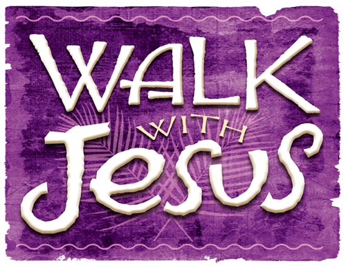 Walk With Jesus ~ an Easter Event for everyone!