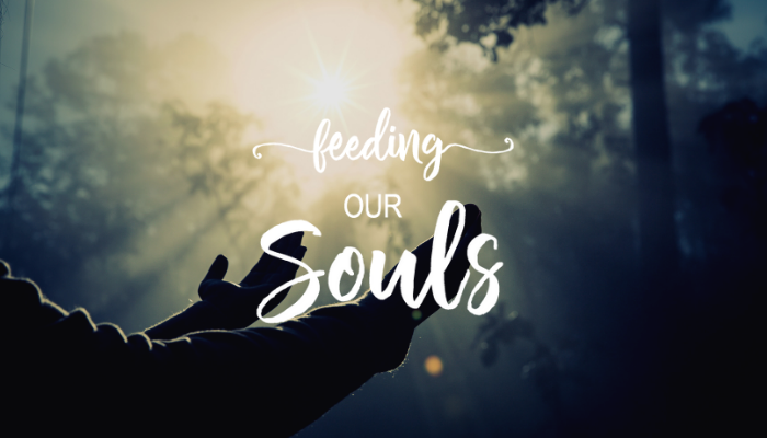 Feeding Our Souls Dinner ~ Cancelled for April