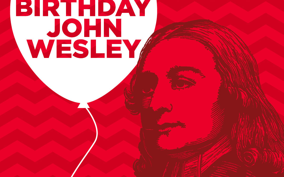Marking John Wesley's birthday in his words