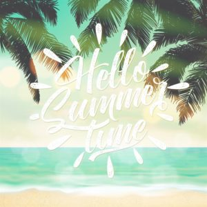 Hello Summer Time, a summer blessing