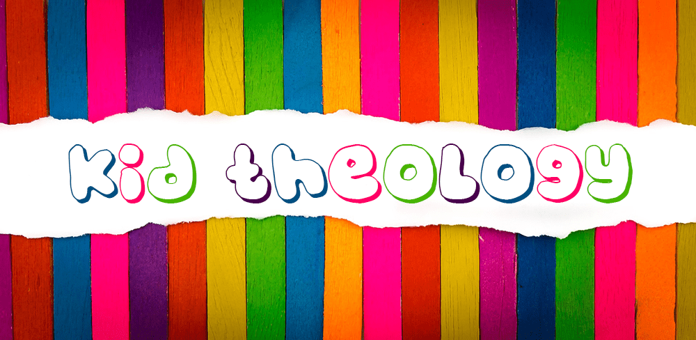 Theology As Explained By Children